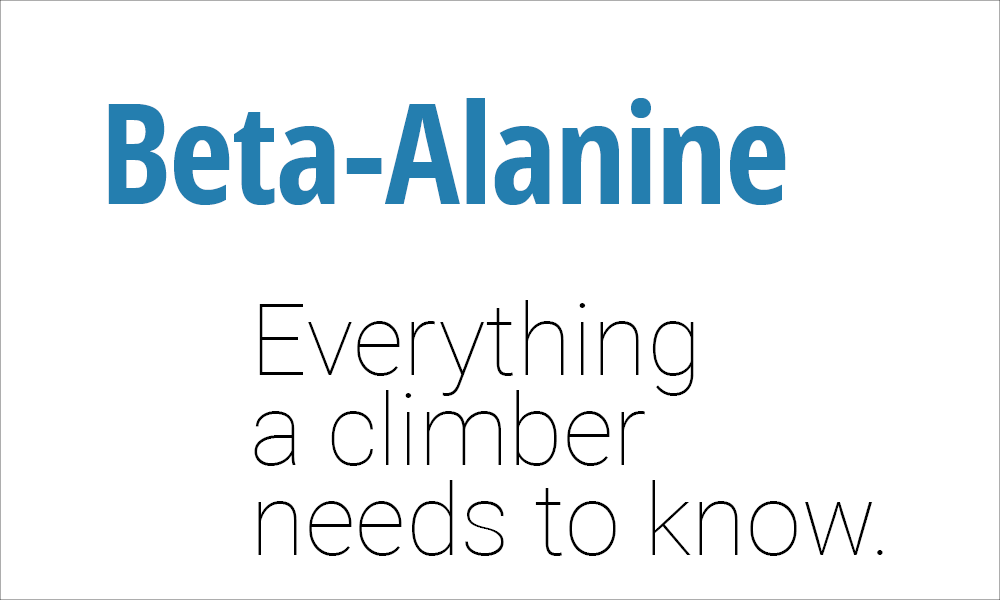 A Climber's Supplement Guide to Beta-Alanine