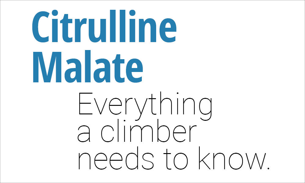 A Climber's Supplement Guide to Citrulline Malate