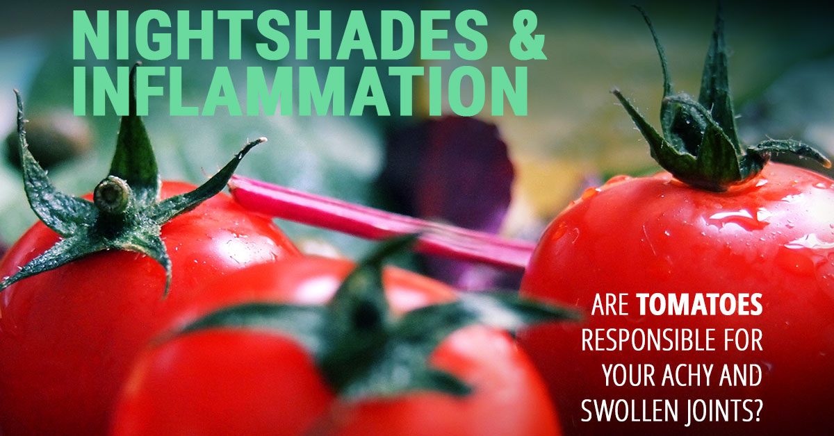Do nightshade vegetables cause or increase inflammation?