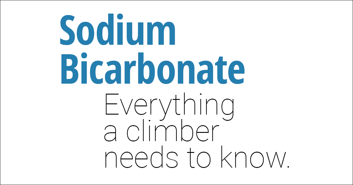 Everything a climber needs to know about sodium bicarbonate
