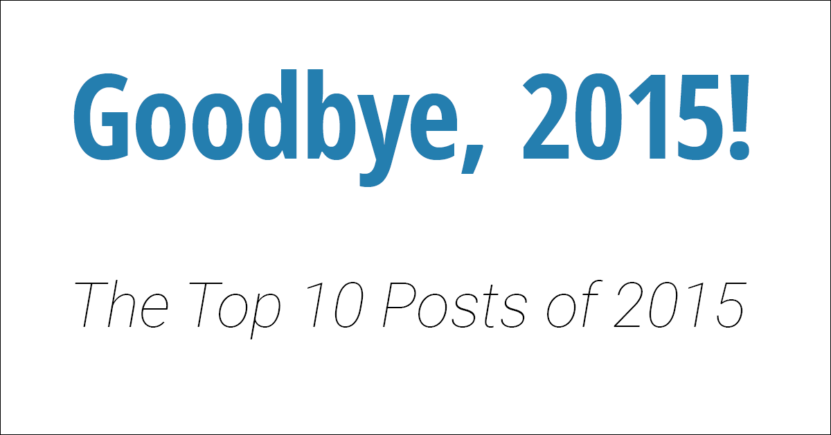 The Top 10 Posts of 2015