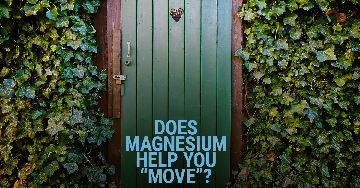 Does magnesium help with your bowel movements?