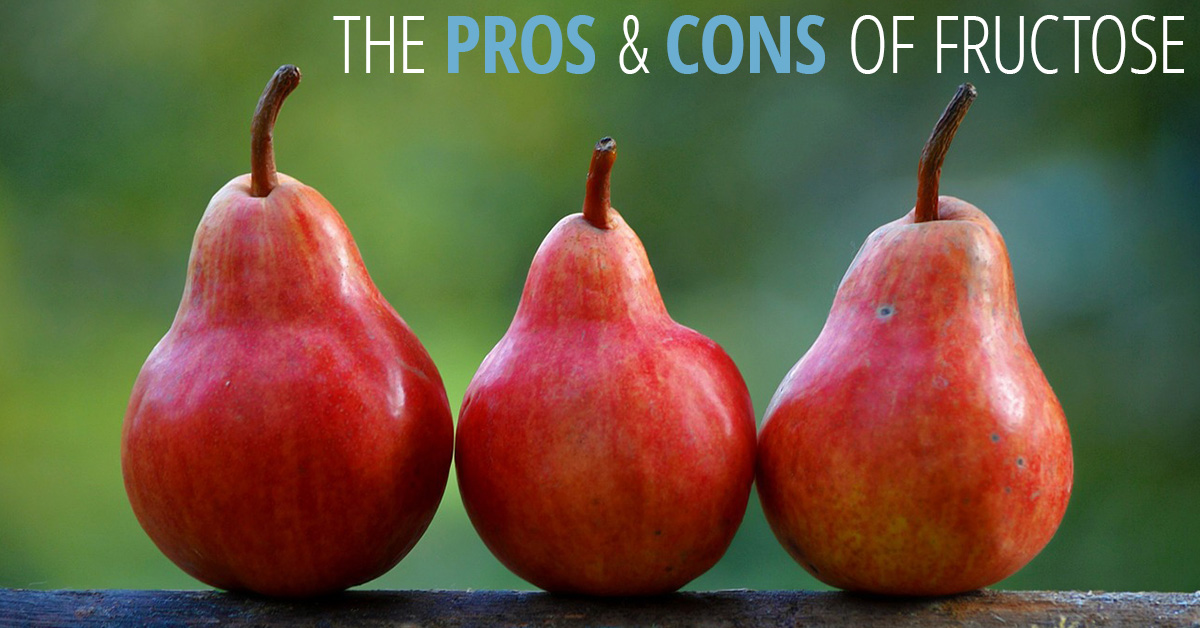 The pros and cons of fructose